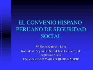 EL CONVENIO HISPANO-PERUANO DE SEGURIDAD SOCIAL
