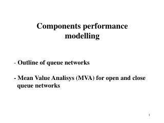 Components performance modelling