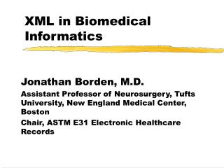 XML in Biomedical Informatics