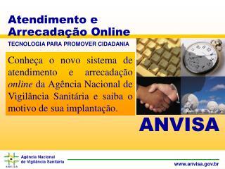 Atendimento e Arrecadação Online