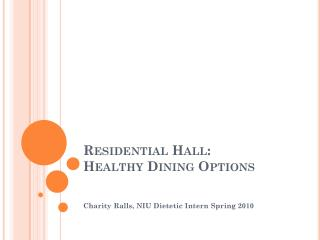 Residential Hall: Healthy Dining Options