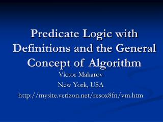 Predicate Logic with Definitions and the General Concept of Algorithm