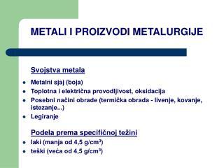 METALI I PROIZVODI METALURGIJE