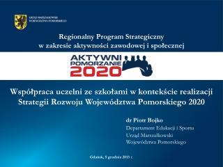 Regionalny Program Strategiczny  w zakresie aktywności zawodowej i społecznej