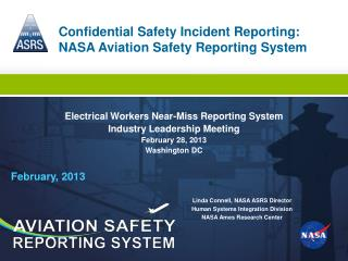Confidential Safety Incident Reporting: NASA Aviation Safety Reporting System