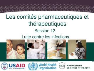 Les comit�s pharmaceutiques et th�rapeutiques