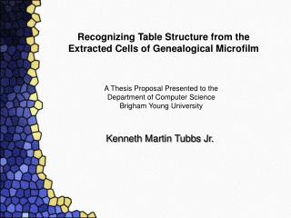 Recognizing Table Structure from the  Extracted Cells of Genealogical Microfilm