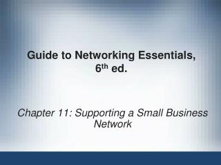 Guide to Networking Essentials,  6 th  ed.