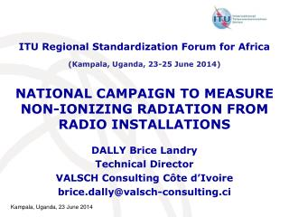 NATIONAL CAMPAIGN TO MEASURE NON-IONIZING RADIATION FROM RADIO INSTALLATIONS