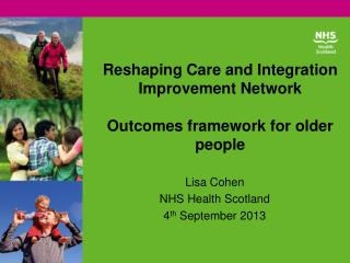 Reshaping Care and Integration Improvement Network  Outcomes framework for older people