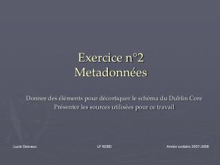 Exercice n°2 Metadonnées