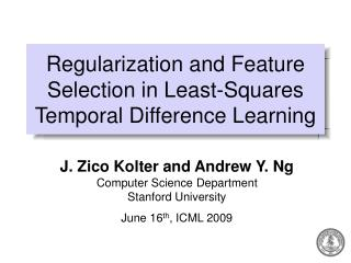 Regularization and Feature Selection in Least-Squares Temporal Difference Learning