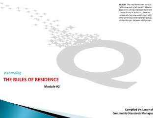 THE RULES OF RESIDENCE