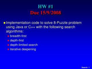 HW #1 Due 15/9/2008