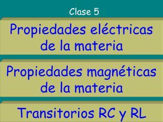 Propiedades el�ctricas de la materia