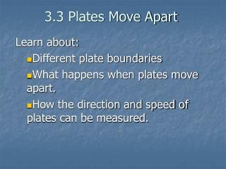 3.3 Plates Move Apart