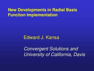 New Developments in Radial Basis Function Implementation