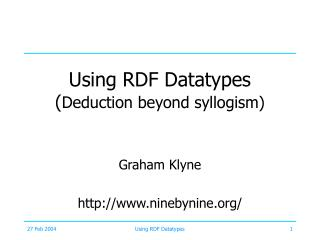Using RDF Datatypes ( Deduction beyond syllogism)
