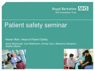 Patient safety seminar