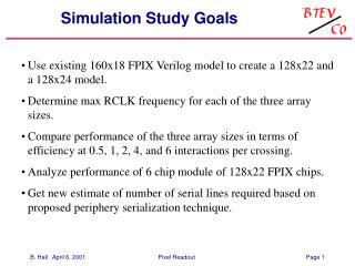 Simulation Study Goals