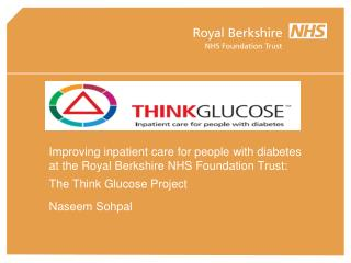 Improving inpatient care for people with diabetes  at the Royal Berkshire NHS Foundation Trust: