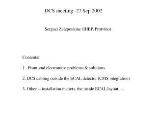 DCS meeting27.Sep.2002 Serguei Zelepoukine (IHEP, Protvino)