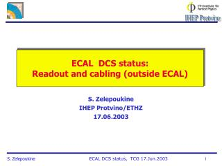 ECAL  DCS status: Readout and cabling (outside ECAL)