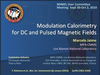 Modulation  Calorimetry for DC and Pulsed Magnetic Fields