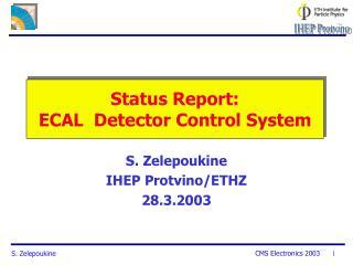 Status Report: ECAL  Detector Control System