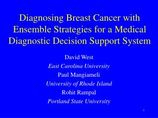 Diagnosing Breast Cancer with Ensemble Strategies for a Medical Diagnostic Decision Support System