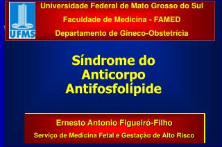 Universidade Federal de Mato Grosso do Sul Faculdade de Medicina - FAMED