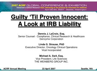 Guilty 'Til Proven Innocent: A Look at IRB Liability