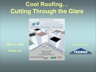 Cool Roofing… Cutting Through the Glare