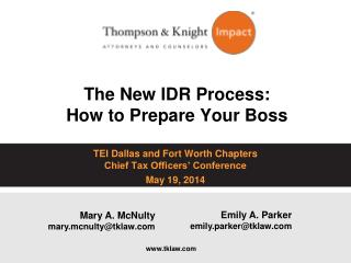 The New IDR Process: How  to Prepare Your Boss