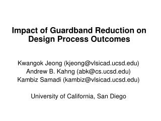 Impact of Guardband Reduction on Design Process Outcomes