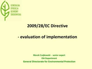 2009/28/EC  Directive -  evaluation  of  implementation