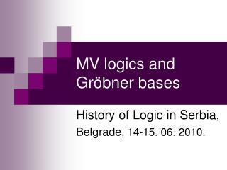 MV logics and Gröbner bases