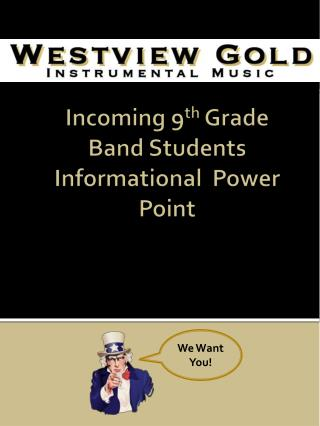 Incoming 9 th  Grade Band Students Informational  Power Point