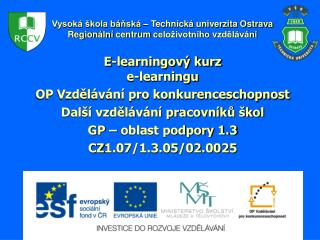E-learningov� kurz e-learningu OP Vzd?l�v�n� pro konkurenceschopnost