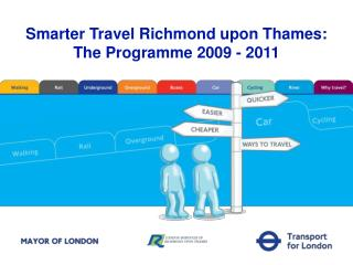 Smarter Travel Richmond upon Thames:  The Programme 2009 - 2011