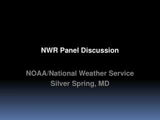 NWR Panel Discussion