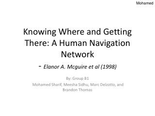 Knowing Where and Getting There: A Human Navigation Network  -  Elanor A. Mcguire et al (1998)