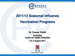 2011/12 Seasonal Influenza  Vaccination Programs