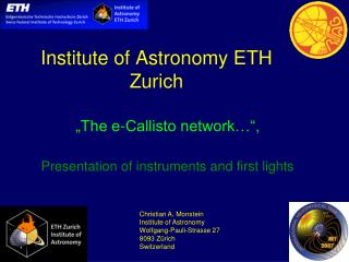 Institute of Astronomy ETH Zurich