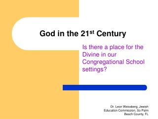 God in the 21 st  Century