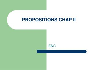 PROPOSITIONS CHAP II