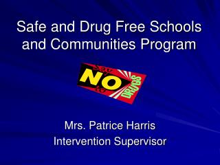 Safe and Drug Free Schools and Communities Program