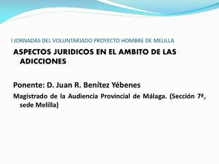I JORNADAS DEL VOLUNTARIADO PROYECTO HOMBRE DE MELILLA
