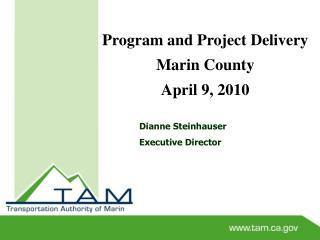 Dianne Steinhauser Executive Director