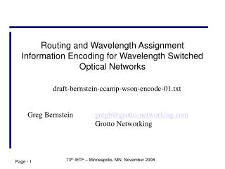 Routing and Wavelength Assignment Information Encoding for Wavelength Switched Optical Networks